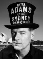 Bryan Adams: Live at Sydney Opera House HD