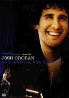 Josh Groban: An Evening In New York Сity