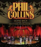 Phil Collins: Going Back HD