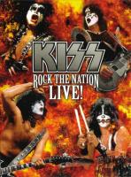 Kiss: Rock The Nation Live I