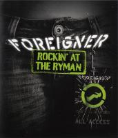 Foreigner: Rockin' at the Ryman HD