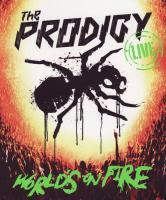 The Prodigy: World's On Fire HD