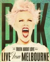 P!nk: The Truth About Love Tour HD